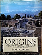 Origins by Barry Cunliffe