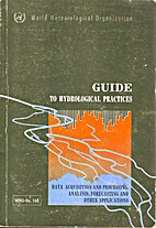 Guide to hydrological practices: data…