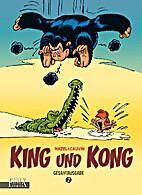 King und Kong: Gesamtausgabe Band 2 by Raoul…