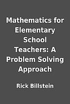 Mathematics for Elementary School Teachers:…