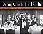 Dining Car Line to the Pacific: An…