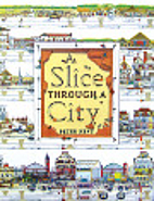 Slice Through The A City by Peter Kent