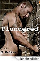 Plundered by M. Walker
