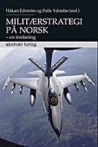 Militærstrategi på norsk : en innføring…