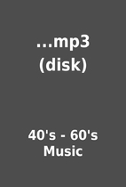 ...mp3 (disk) by 40's - 60's Music
