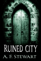 Ruined City by A. F. Stewart