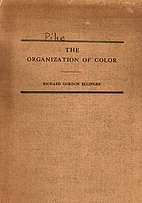 The Organization of Color by Richard Gordon…