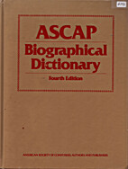 Ascap Biographical Dictionary by Authors and…