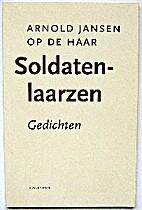 Soldatenlaarzen : gedichten by Arnold Jansen…