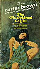 The Plush-Lined Coffin by Carter Brown