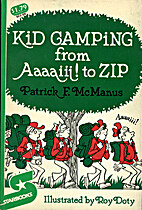 Kid Camping from Aaaaiii! to Zip by Patrick…