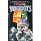 Blood Siege (Warbots, No 9) by G. H. Stine