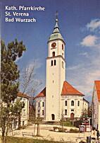 Kath. Pfarrkirche St. Verena Bad Wurzach by…