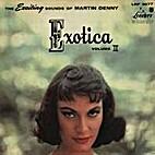 Exotica, Vol. II by Martin Denny