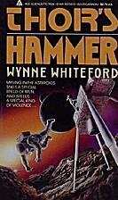 Thor's Hammer by Wynne N. Whiteford