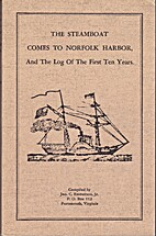 The Steamboat Comes to Norfolk Harbour, and…
