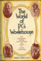 The world of P. G. Wodehouse by Herbert…