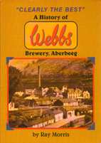 Clearly the best: a history of Webbs…