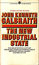 The New Industrial State, 2d ed. by John…