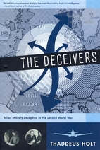 The Deceivers: Allied Military Deception in…