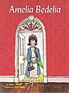 Amelia Bedelia by Peggy Parish