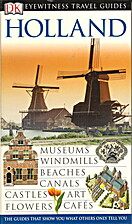 Holland by Eye Witnesss Travel Guides