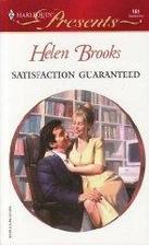 Satisfaction Guaranteed by Helen Brooks