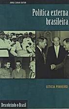 Política externa brasileira by Leticia…