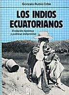 Los indios ecuatorianos: Evolucion historica…