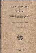 Yoga philosophy of Patanjali : containing…