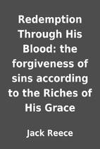 Redemption Through His Blood: the…