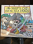 The ship's cat and the sea dogs by Angela…