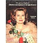 Her Serene Highness Princess Grace of Monaco…