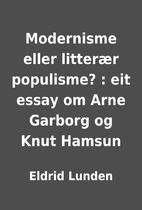 Modernisme eller litterær populisme? : eit…