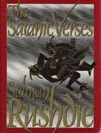 The Satanic Verses by Salman Rushdie