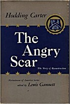 The Angry Scar by Edited By lewis Gannett