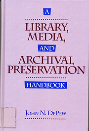 Library, Media, and Archival Preservation…