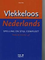 Vlekkeloos Nederlands. Spelling en stijl compeet. Taalniveau 4f - Maartje SCHREUDER