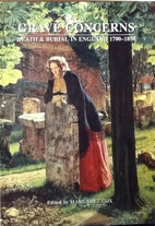 Grave Concerns: Death and Burial in England…