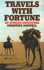 Travels with fortune : an African adventure…