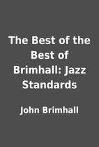 The Best of the Best of Brimhall: Jazz…