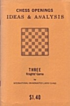 Chess Openings Ideas & Analysis: Three…