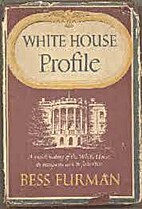 White House profile: a social history of the…