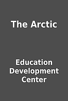 The Arctic by Education Development Center
