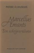 Marcellus Emants : Een schrijversleven by…