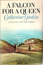 A Falcon for a Queen by Catherine Gaskin