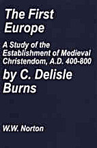 The first Europe;: A study of the…