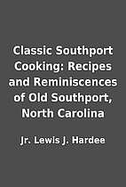 Classic Southport Cooking: Recipes and…