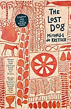 The lost dog : a novel by Michelle. De…