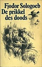 De prikkel des doods : verhalen by Fjodor…